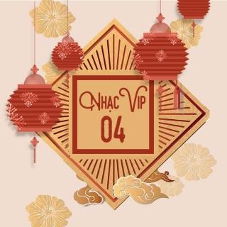 Nhạc Vip 04 - Various Artists, Various Artists, Various Artists 1
