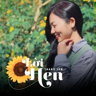 Lời Hẹn (Single) - Thanh Lan (Phạm)