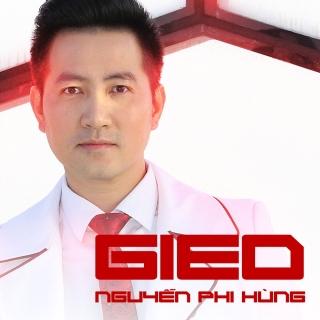 Gieo (Single) - Nguyễn Phi Hùng