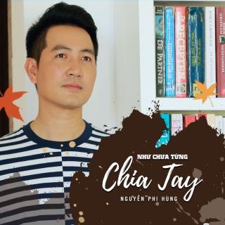 Như Chưa Từng Chia Tay (Single) - Nguyễn Phi HùngVarious ArtistsVarious ArtistsVarious Artists 1