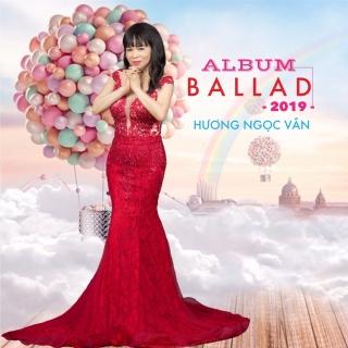 Ballad Hương Ngọc Vân - Hương Ngọc Vân