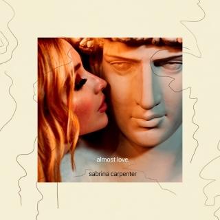 Almost Love - Sabrina Carpenter