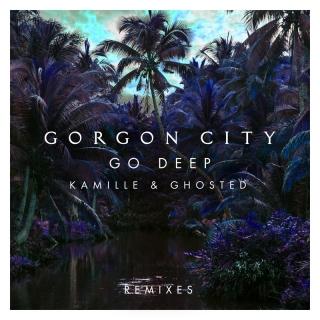 Go Deep - Gorgon CityMK