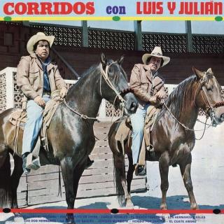 Corridos Con Luis Y Julián - Luis Y Julián