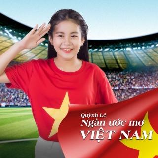 Ngàn Ước Mơ Việt Nam (Single) - Quỳnh Lê
