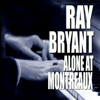 Alone At Montreux - Ray Bryant