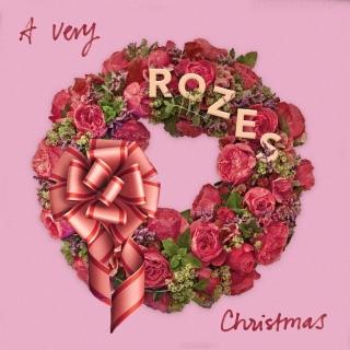 A Very ROZES Christmas - Rozes