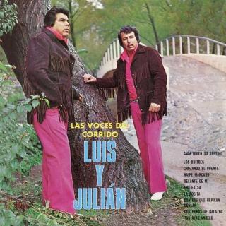 Las Voces Del Corrido - Luis Y Julián