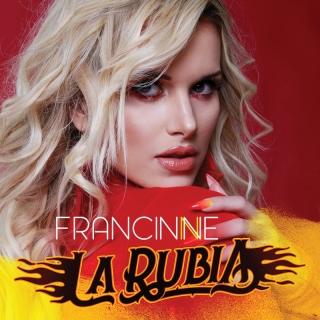 La Rubia - Francinne