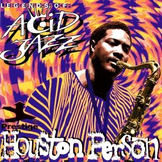 Legends Of Acid Jazz - Houston Person