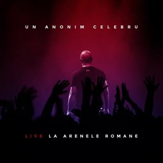 Un Anonim Celebru - Live La Arenele Romane - Guess Who