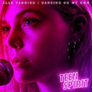 Dancing On My Own (Single) - Elle Fanning