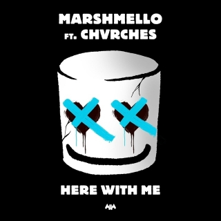 Here With Me (Single) - Chvrches, Marshmello