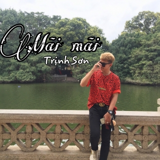 Mãi Mãi (Single) - Trịnh Sơn