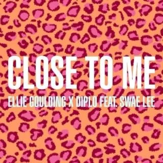 Close To Me (Single) - Ellie Goulding, Diplo, Swae Lee