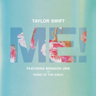 Me! (Single) - Taylor Swift, Panic! At The Disco, Brendon Urie