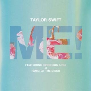 Me! (Single) - Taylor Swift