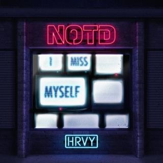 I Miss Myself (Single) - NOTD