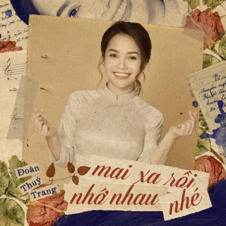 Mai Xa Rồi Nhớ Nhau Nhé (Single) - Đoàn Thúy Trang