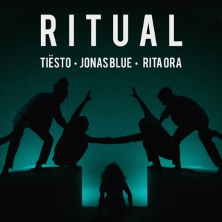Ritual (Single) - Tiesto, Rita Ora, Jonas Blue