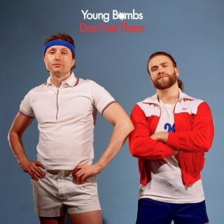 Don't Let Them (Single) - Young Bombs