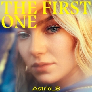 The First One (Single) - Astrid S