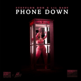 Phone Down (Single) - Lil Baby, Stefflon Don