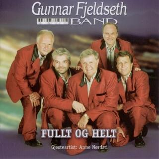 Fullt og helt - Gunnar Fjeldseth Band