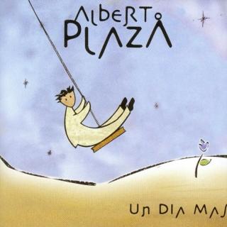 Un Día Más - Alberto Plaza