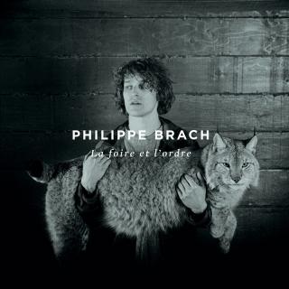 La foire et l'ordre - Philippe Brach