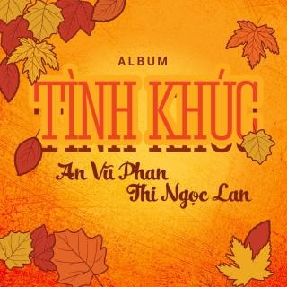 Tình Khúc An Vũ Phan - Thi Ngọc Lan - Various Artists, Various Artists, Various Artists 1