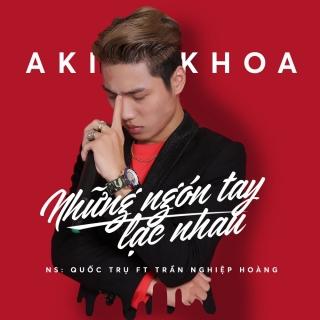 Những Ngón Tay Lạc Nhau (Single) - Aki Khoa