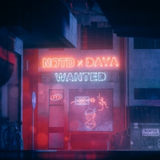 Wanted (Single) - Daya, NOTD