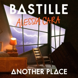 Another Place (Single) - Bastille, Alessia Cara