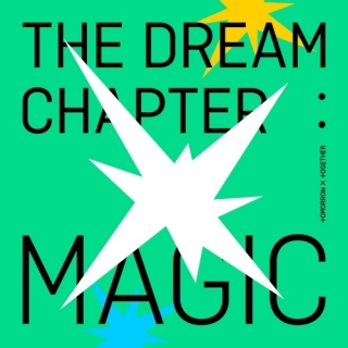 The Dream Chapter: MAGIC (Mini Album) - TXT (Tomorrow x Together)