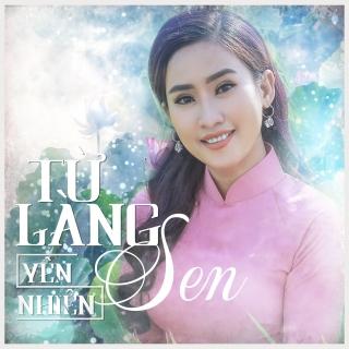 Từ Làng Sen (Single) - Yên Nhiên