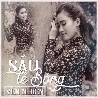 Sầu Lẻ Bóng (Single) - Yên Nhiên