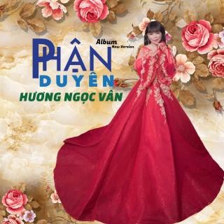 Phận Duyên - Hương Ngọc Vân