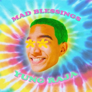 Mad Blessings (Single) - Yung Raja
