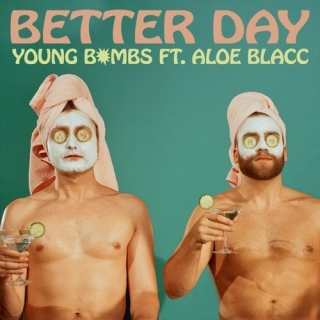 Better Day (Single) - Aloe Blacc, Young Bombs