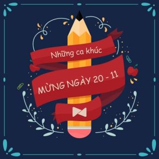 Những Ca Khúc Mừng Ngày 20.11 - Various ArtistVarious ArtistsVarious Artists 1