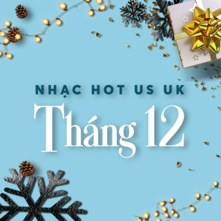 NHẠC HOT US-UK THÁNG 12 - Various Artists, Various Artists, Various Artists 1