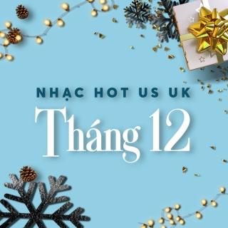 NHẠC HOT US-UK THÁNG 12 - Various Artists, Various Artists, Various Artists 1