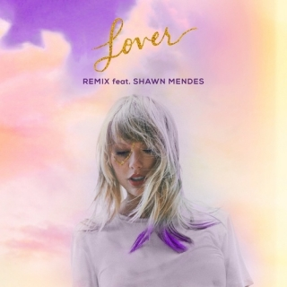 Lover (Remix) (Single) - Taylor Swift, Shawn Mendes