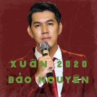 Xuân 2020 - Bảo Nguyên