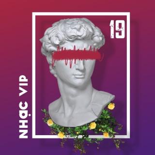 Nhạc Vip 19 - Various ArtistsVarious ArtistsVarious Artists 1