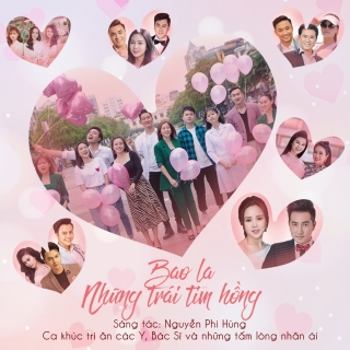 Bao La Những Trái Tim Hồng (Single) - Nguyễn Phi Hùng, Various Artists, Various Artists, Various Artists 1