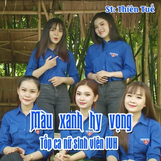 Màu Xanh Hy Vọng (Single) - Various Artists, Various Artists, Various Artists 1