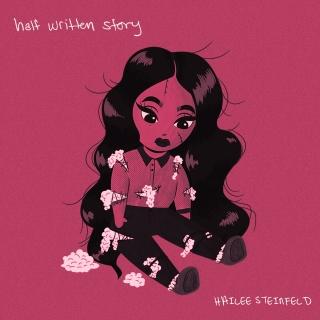 Half Written Story (EP) - Hailee Steinfeld