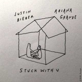 Stuck With U (Single) - Justin Bieber, Ariana Grande